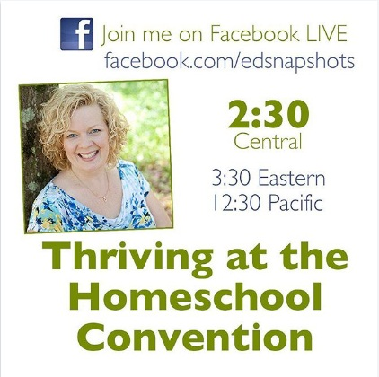Thriving at the Homeschool Convention FB LIVE
